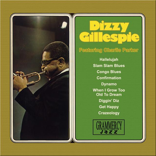 Dizzy Gillespie Featuring Charlie Parker